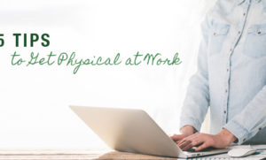 TLC_Surgery_5_Tips_Physical_Work_Email